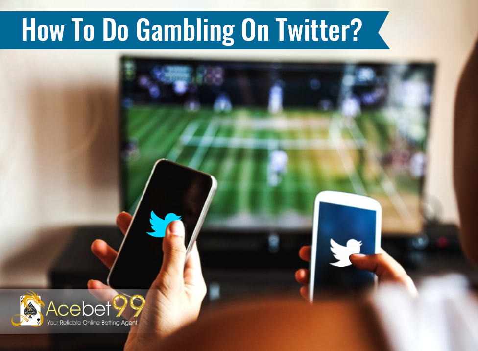 Online Gambling On Twitter