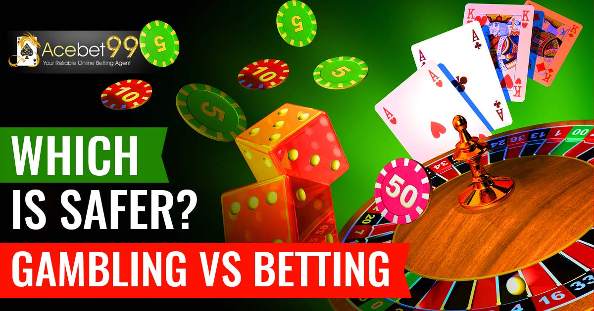 Gambling Vs Betting
