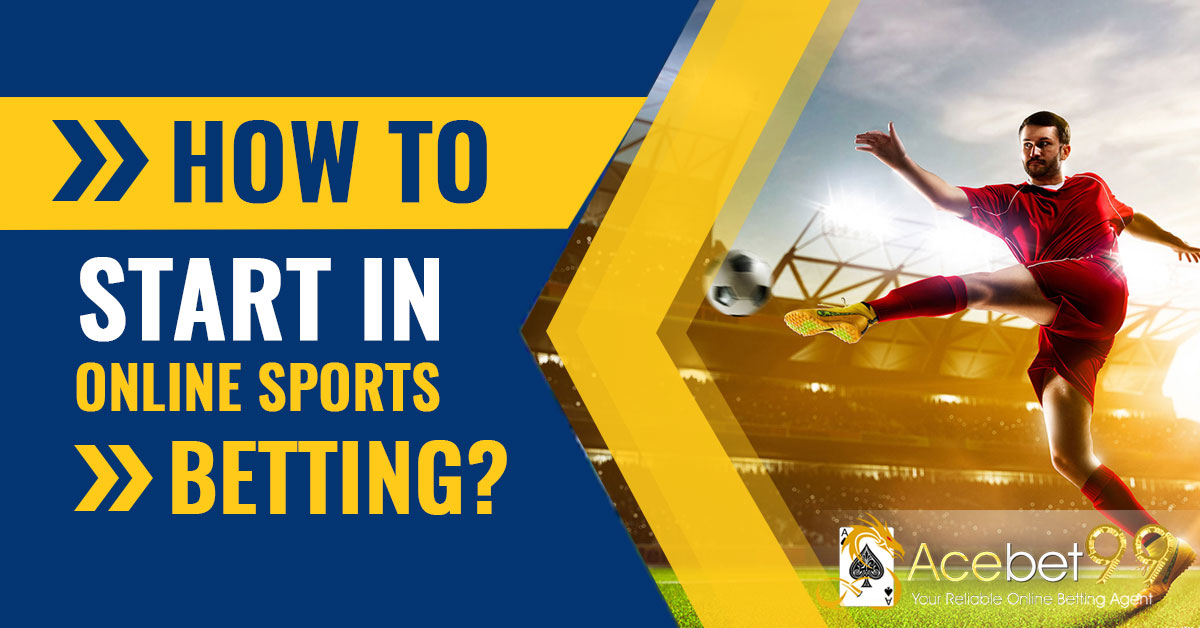 How to start in Online Sports Betting