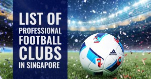 A List of Professional Football Clubs In Singapore