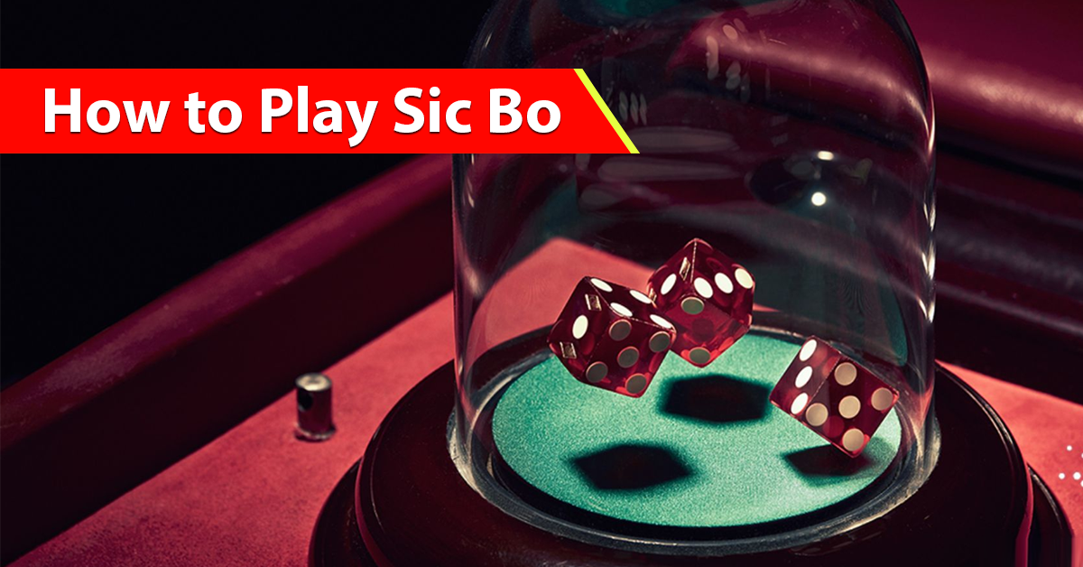 how to play sic bo casino