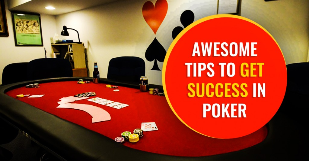 How to get success in Poker