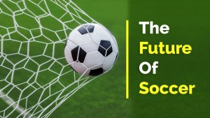 The future of soccer