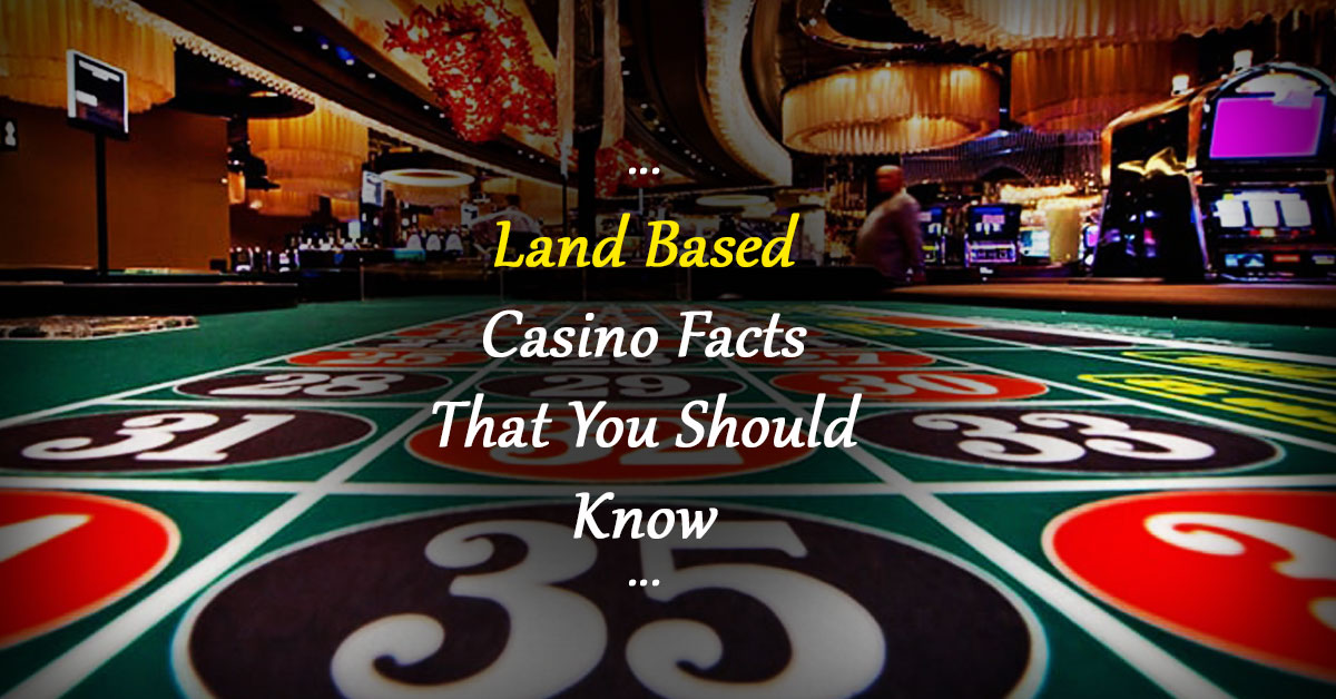 Landbased Casino